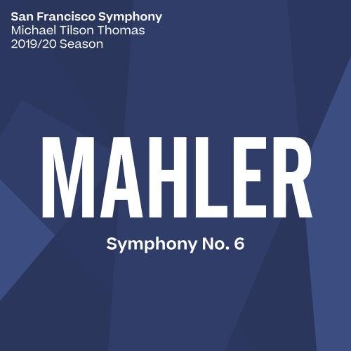 Mahler: Symphony No. 6 von San Francisco Symphony
