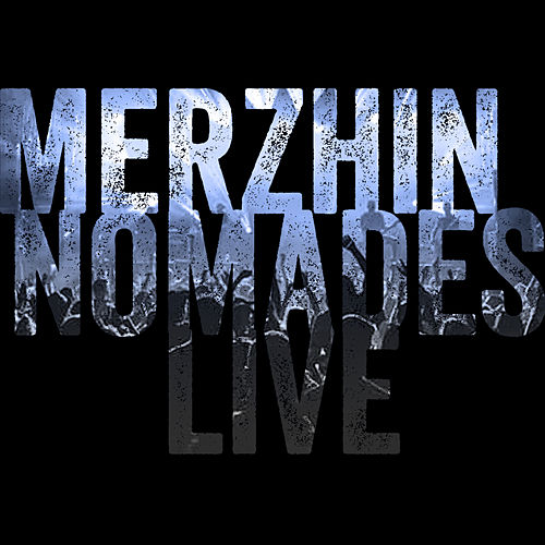 Nomades (Live) de Merzhin