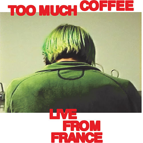 Too Much Coffee (Live From France) von SWMRS