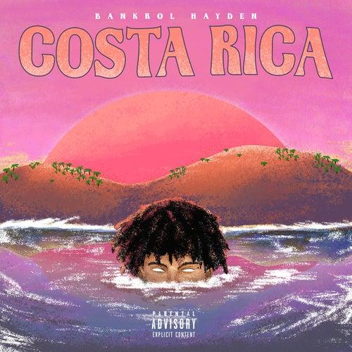 Costa Rica di Bankrol Hayden