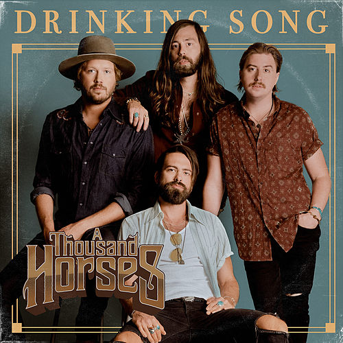 Drinking Song de A Thousand Horses