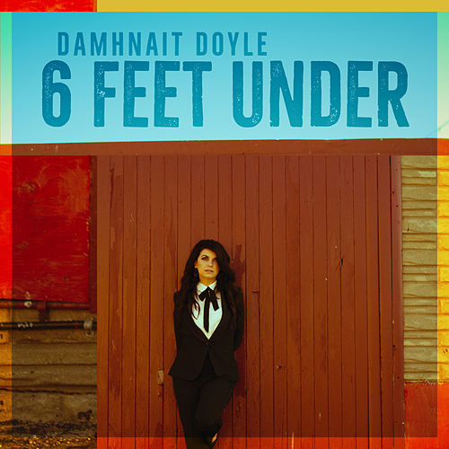 6 Feet Under by Damhnait Doyle