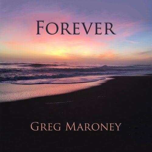 Forever de Greg Maroney