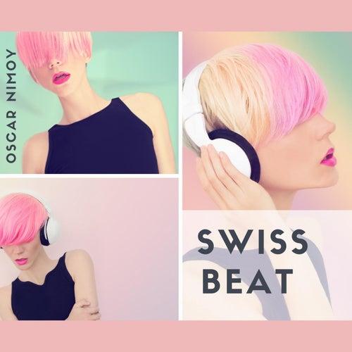 Swiss Beat de Oscar Nimoy
