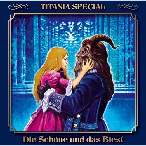 Die Schöne und das Biest (Titania Special Folge 15) by Titania Special