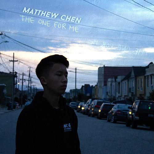 The One for Me de Matthew Chen