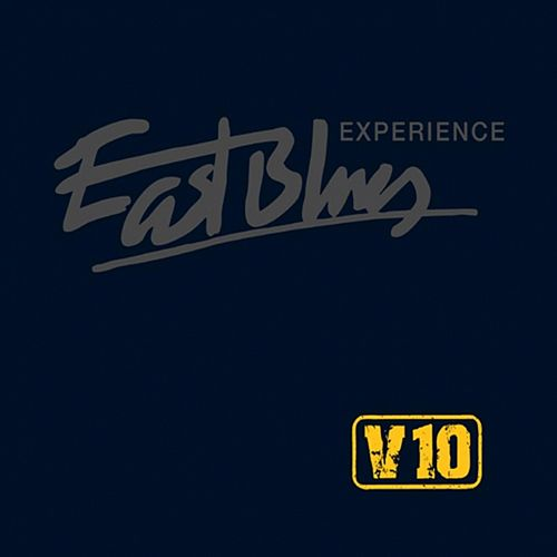 V 10 von East Blues Experience