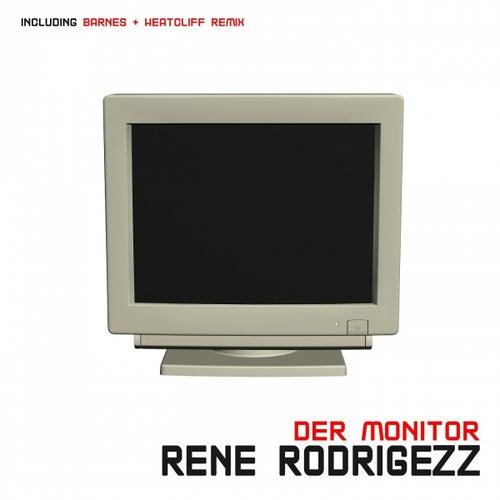 Der Monitor de Rene Rodrigezz