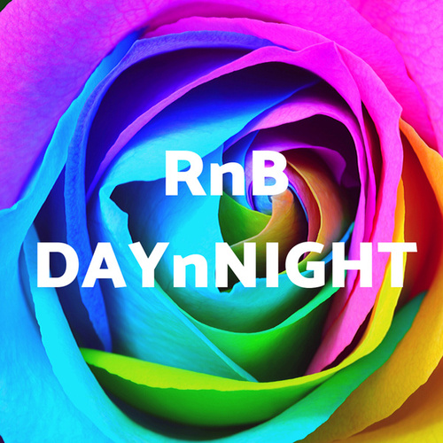 RnB DAYnNIGHT by Various Artists