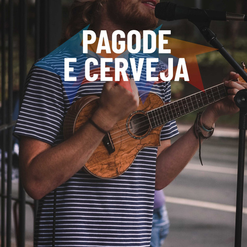 Pagode e Cerveja by Various Artists