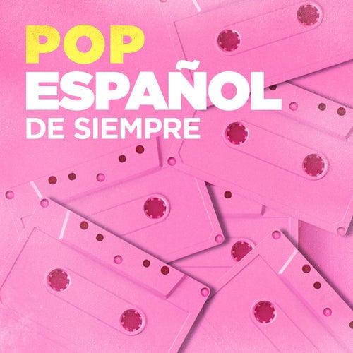 Pop Español de Siempre by Various Artists