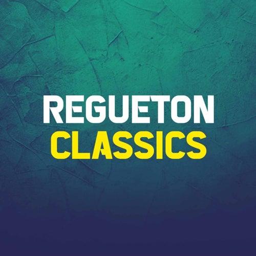 Regueton Classics de Various Artists