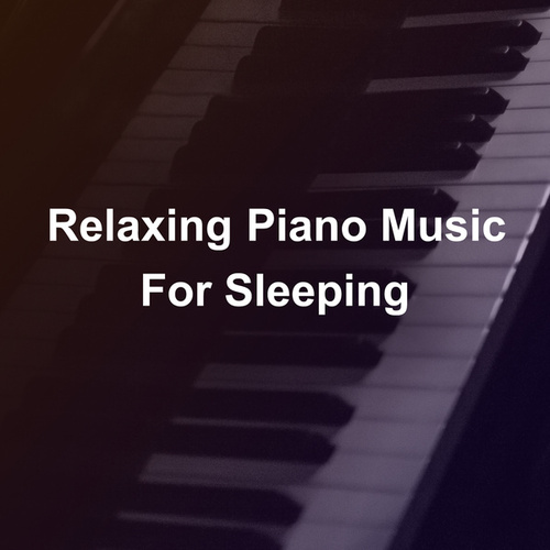 Relaxing Piano Music For Sleeping de Ludwig van Beethoven