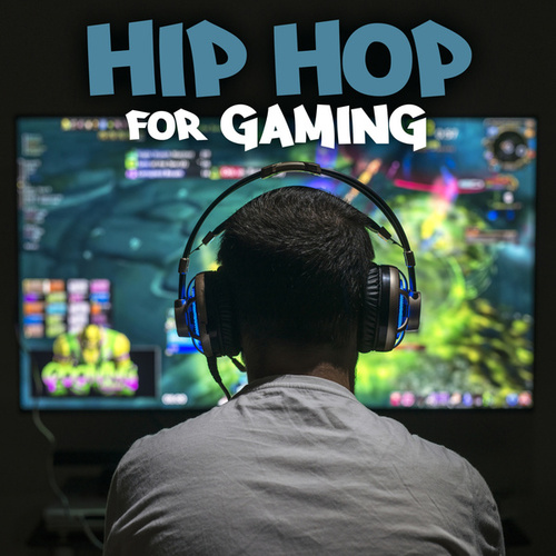 Hip Hop For Gaming de Various Artists