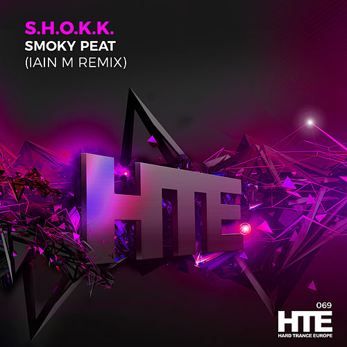 Smoky Peat (Iain M Remix) by Shokk