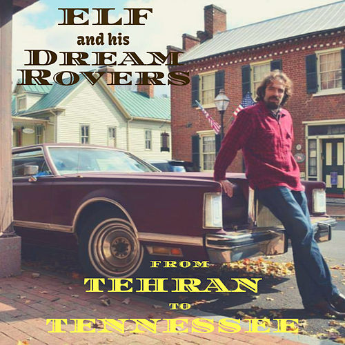 From Tehran to Tennessee de Elf