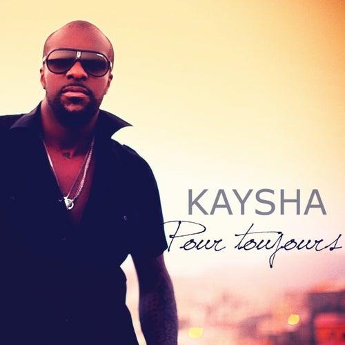 Pour toujours (Remixes) by Kaysha