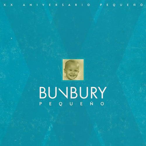 Pequeño (XX Aniversario) de Bunbury