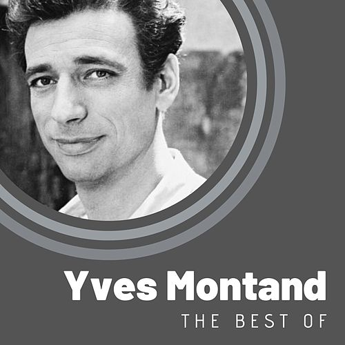 The Best of Yves Montand von Yves Montand
