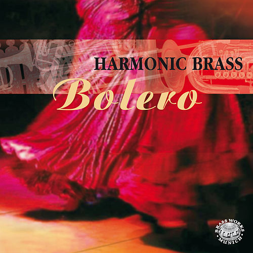 Bolero by Harmonic Brass