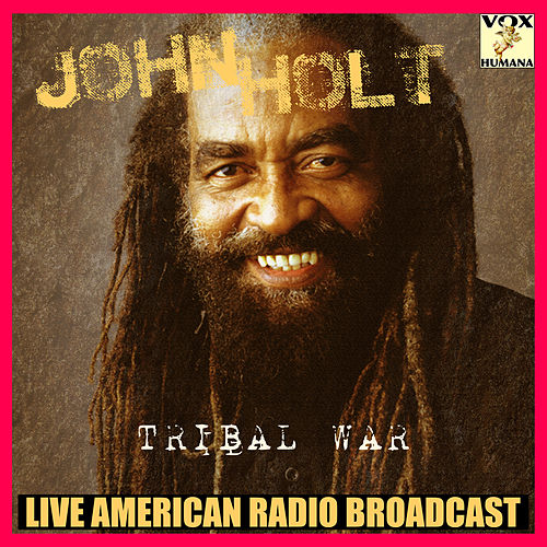 Tribal War (Live) de John Holt