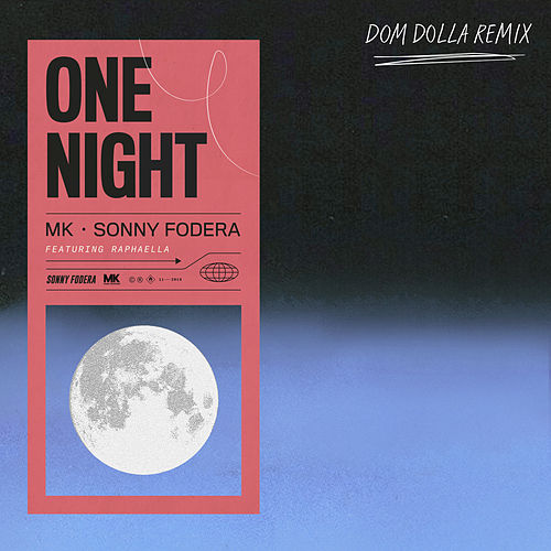One Night (Dom Dolla Remix) by MK