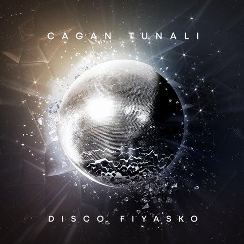 Disco Fiyasko de Cagan Tunali