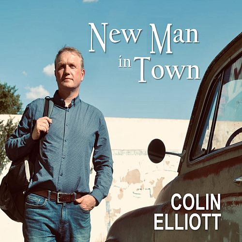 New Man in Town by Colin Elliott