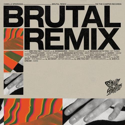 Brutal (Remix) by Camilla Sparksss