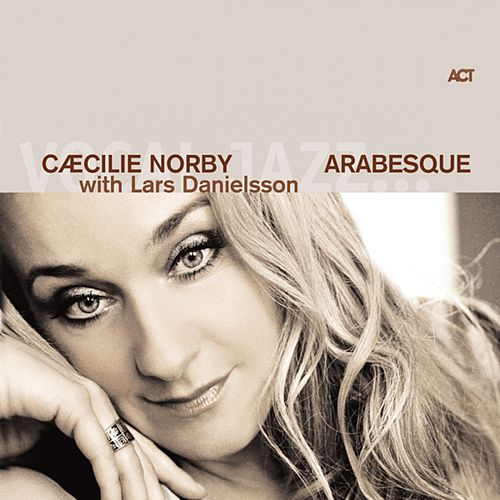 Arabesque by Cæcilie Norby