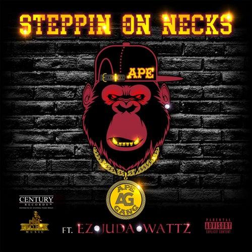 Steppin' on Necks de EZ