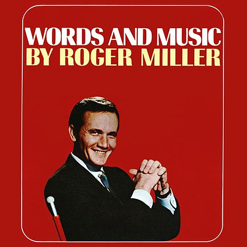 Words And Music By Roger Miller de Roger Miller