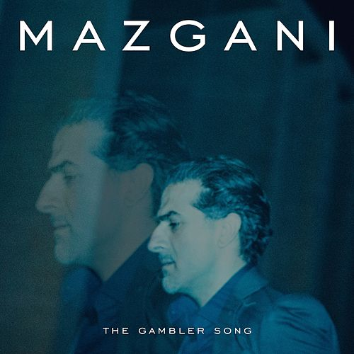 The Gambler Song von Mazgani