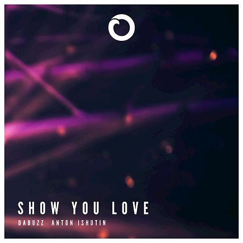 Show You Love by Da Buzz