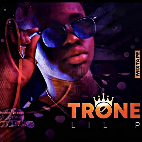 Trone by Lil P