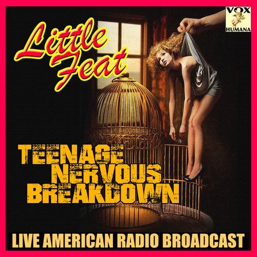 Teenage Nervous Breakdown (Live) de Little Feat