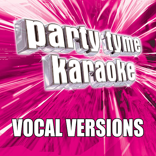 Party Tyme Karaoke - Pop Party Pack 4 (Vocal Versions) de Party Tyme Karaoke