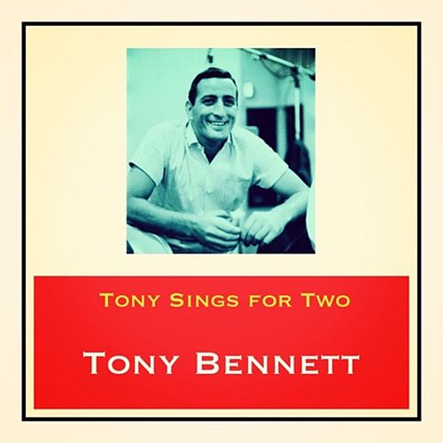 Tony Sings for Two von Tony Bennett