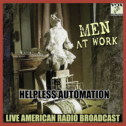 Helpless Automation (Live) de Men At Work