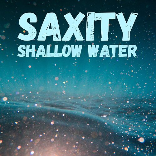 Shallow Water by Saxity