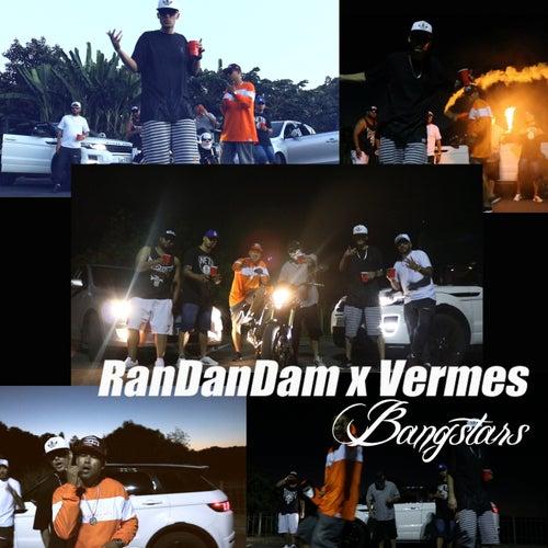 Randandam X Vermes by Bangstars