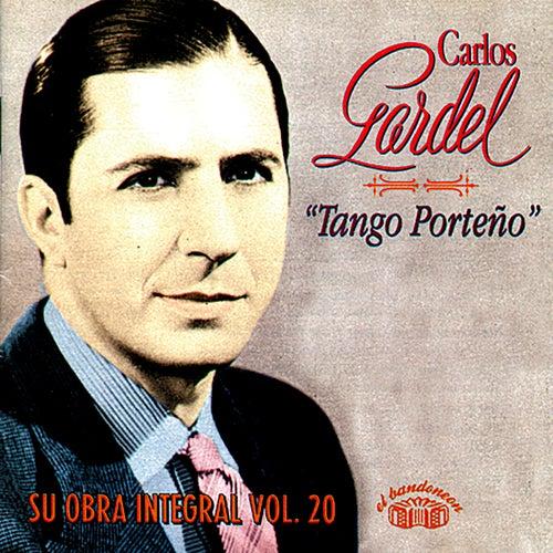 Tango Porteño - Su Obra Integral, Vol. 20 von Carlos Gardel