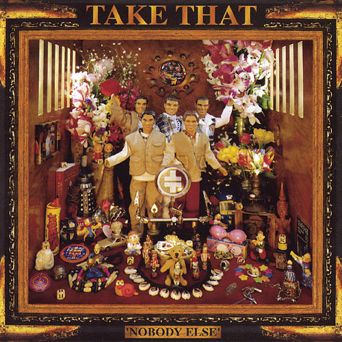 Nobody Else (Expanded Edition) by Take That