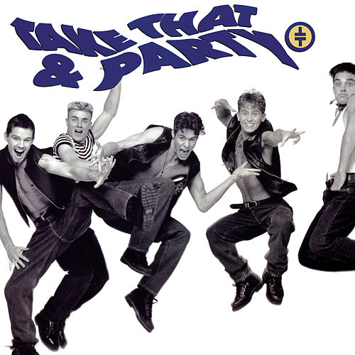 Take That and Party (Expanded Edition) de Take That