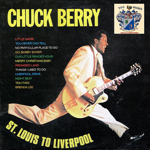 St. Louis to Liverpool von Chuck Berry