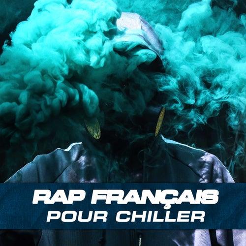 Rap francais chill de Various Artists