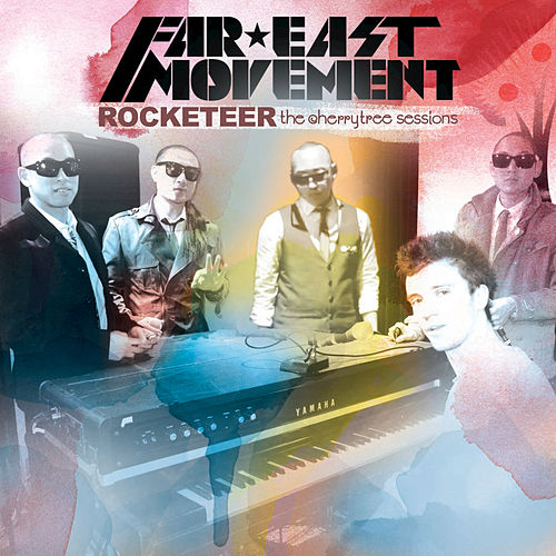 Rocketeer (Live At The Cherrytree House) de Far East Movement