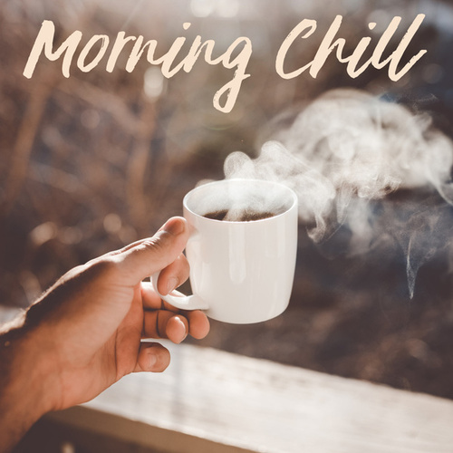 Morning Chill di Various Artists