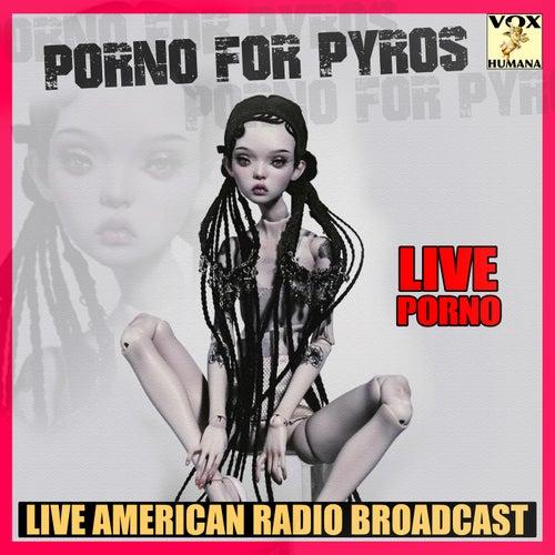 Live Porno (Live) de Porno for Pyros