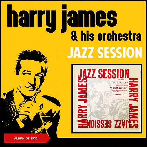 Jazz Session (Album of 1955) von Harry James